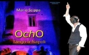 Ocho Tango a Napoli, viaggio nel simbolismo tanghero con Mario…