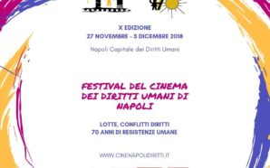 Lotte, Conflitti, Diritti – X edizione del Festival del Cinema…