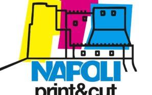 Napoli Print&Cut. TRE GIORNI DI FIERA DEDICATI ALLE NOVITA' NEL…