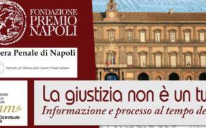 """Fondazione Premio Napoli: """"La giustizia non è un tweet –…"""