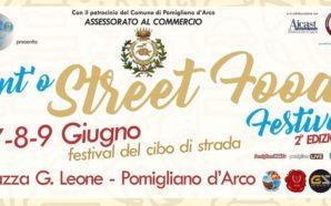 Int' o Street Food: a Pomigliano ritorna il festival del…