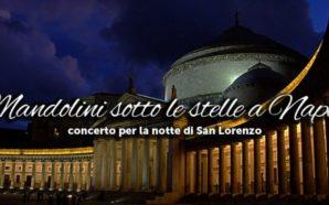 """San Lorenzo in Piazza del Plebiscito con """"Mandolini sotto le…"""