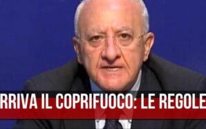 Nuova ordinanza di De Luca: scatta il coprifuoco in Campania