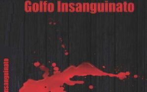 """Al Caffè Letterario Ortensia si legge """"Golfo Insanguinato"""" di Fabio…"""