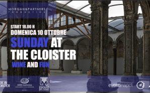 """Napoli. """"Sunday at Cloister"""" mostra con degustazioni vini per ricordare…"""